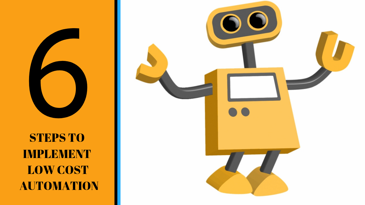 LOW COST AUTOMATION STEPS