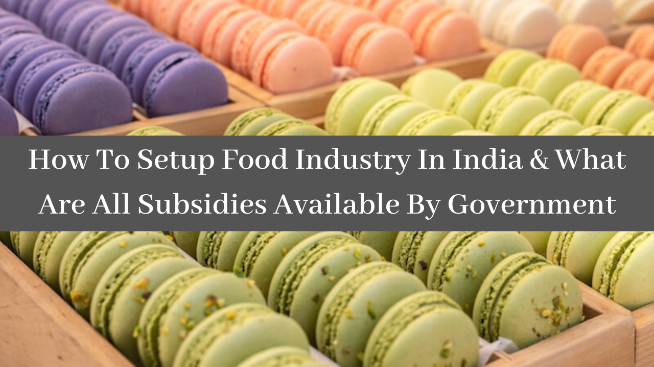 How To Setup Food Industry