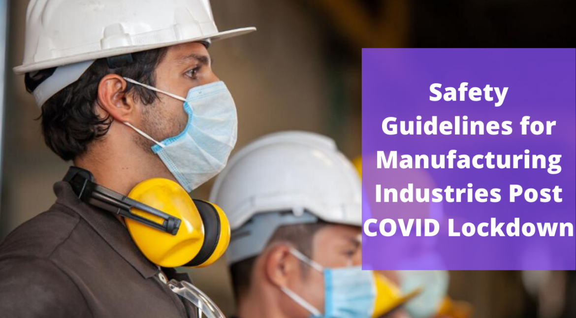 COVID-19 Safety Guidelines For Industries