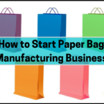 How to start paper manufacturing business