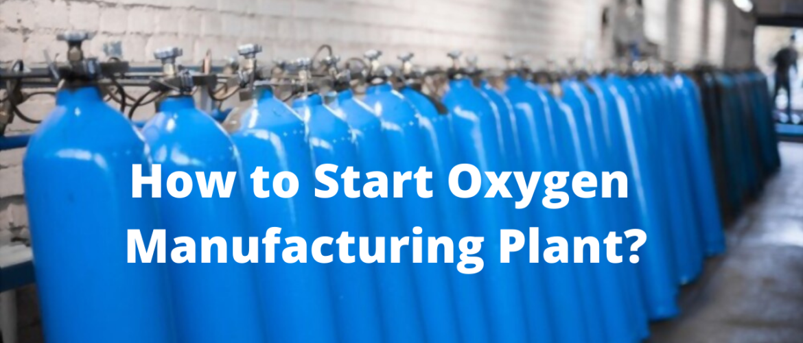 How-to-Start-Oxygen-Manufacturing-Plant_-1
