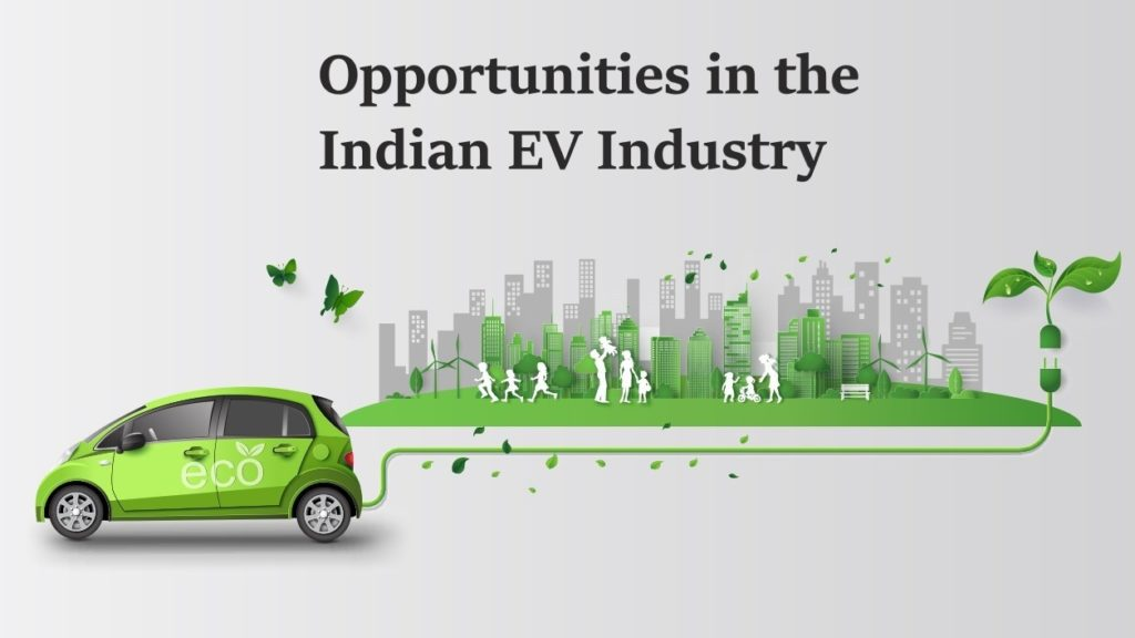 Opportunities in the Indian EV Industry